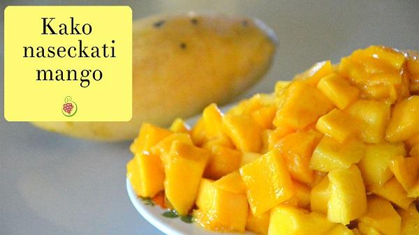 Kako naseckati mango